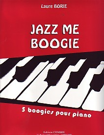 Jazz Me Boogie for Piano by Borie published by Combre