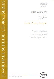 Lux Aurumque SATB by Whitacre published by Walton