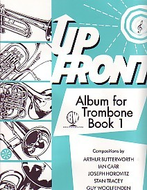 Up Front Album 1 for Trombone (Treble Clef) published by Brasswind