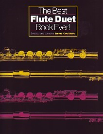 The Best Flute Duet Book Ever published by Chester