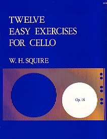 12 Easy Exercises Opus 18 by Squire for Cello published by Stainer and Bell