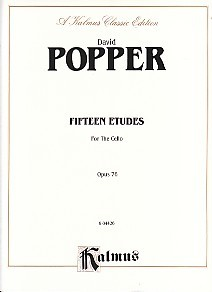 Popper: 15 Etudes Opus 76 for Cello published by Edwin Kalmus