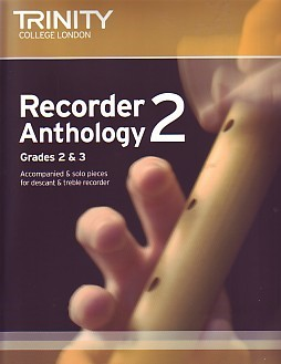 Trinity Guildhall Recorder Anthology 2: Grades 2 and 3