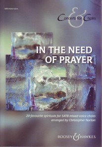 Concerts for Choirs : In the Need of Prayer published by Boosey and Hawkes