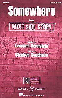 Somewhere SSA (West Side Story) by Bernstein published by Boosey & Hawkes