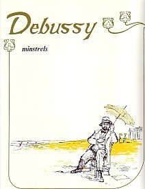 Debussy: Minstrels for Piano published by UMP