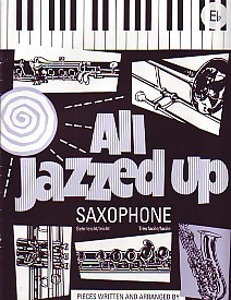 All Jazzed Up for Alto Saxophone published by Brasswind