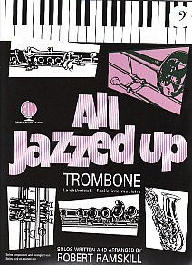 All Jazzed Up for Trombone (Bass Clef) Book & CD published by Brasswind