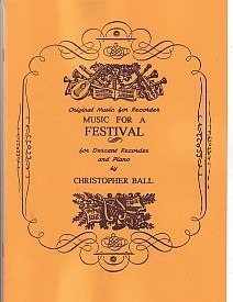 Music for a Festival by Ball for Recorder published by C Ball