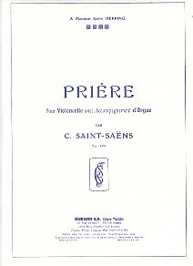Saint-Saens: Priere Opus 158 for Cello & Organ published by Durand