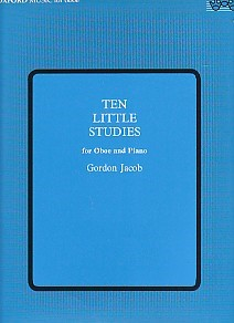 10 Little Studies by Jacob for Oboe published by OUP