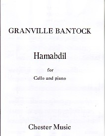 Bantock: Hamabdil for Cello published by Chester