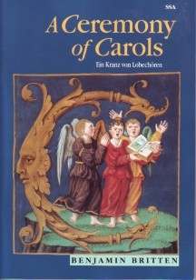 Britten: Ceremony of Carols SSA published by Boosey and Hawkes