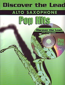 Discover the Lead : Pop Hits Book & CD for Alto Saxophone published by International Music Publications (IMP)