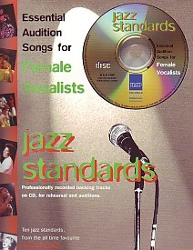 Essential Audition Songs Female : Jazz Standards Book & CD published by Faber