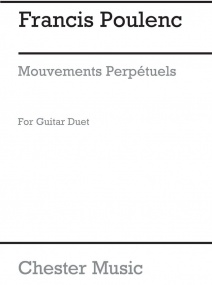 Mouvements Perpetuels Arranged for Guitar Duet by Poulenc published by Chester