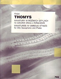 Thomys: Miniatures in Various Styles for Saxophone published by PWM