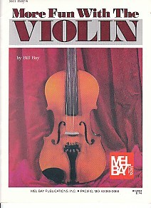 More Fun with the Violin published by Mel Bay