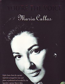 You're the Voice : Maria Callas published by Faber (Book & CD)