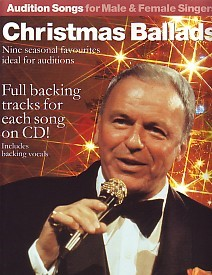 Audition Songs For Male and Female Singers: Christmas Ballads Book & CD published by Wise
