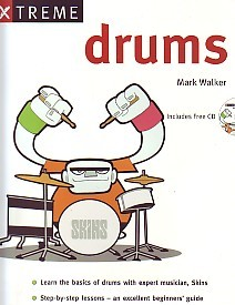 Walker: Xtreme Drums Book & CD published by Sanctuary