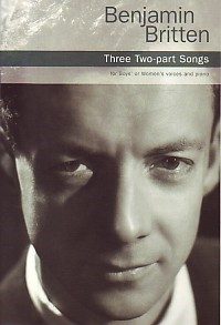 Britten: Three 2pt songs published by Chester
