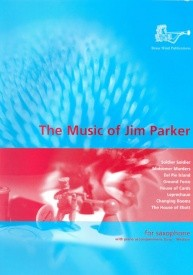 Parker: The Music of Jim Parker for Saxophone published by Brasswind