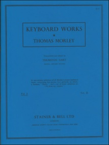 Morley: Complete Keyboard Music Book 1 published by Stainer & Bell