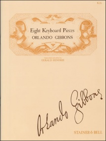 Gibbons: Eight Pieces from Musica Britannica for Keyboard published by Stainer & Bell