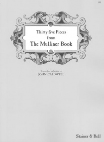 35 Pieces from The Mulliner Book for Keyboard published by Stainer & Bell