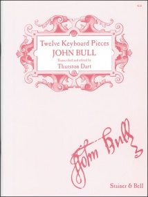 Bull: Twelve Pieces from Musica Britannica published by Stainer & Bell