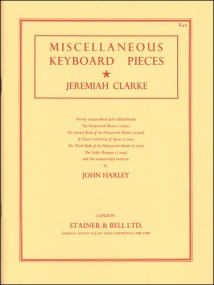 Clarke: Miscellaneous Keyboard Pieces published by Stainer & Bell