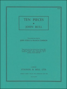 Bull: Ten Pieces from Musica Britannica published by Stainer & Bell