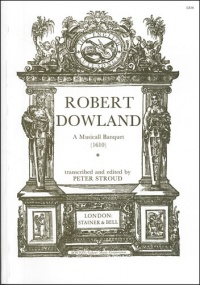 Dowland: A Musicall Banquet published by Stainer & Bell