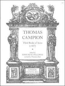Campion: The Third Book of Ayres (c.1617) published by Stainer & Bell