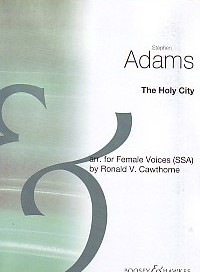 Adams: The Holy City SSA published by Boosey and Hawkes