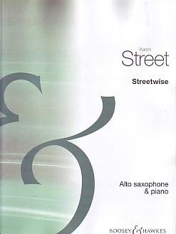 Street: Streetwise for Saxophone published by Boosey and Hawkes