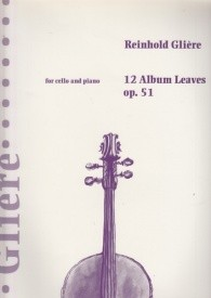 12 Album Leaves Opus 51 for Cello by Glière published by Boosey & Hawkes