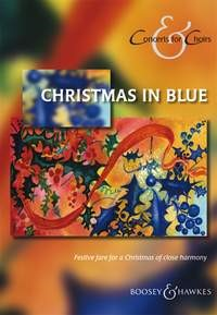 Concerts for Choirs - Christmas in Blue SATB published by Boosey and Hawkes