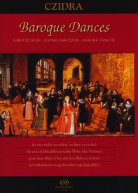 Baroque Dances for two treble recorders (or flute or violin) published by EMB