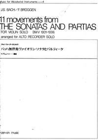 11 Movements from the Sonatas and Partias by Bach for Solo Violin arranged for Treble Recorder published by Zen-on