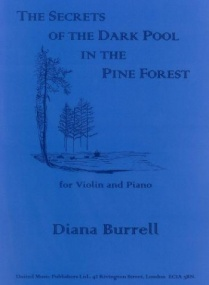 Burrell: The Secrets of the Dark Pool in the Pine Forest for Violin published by UMP