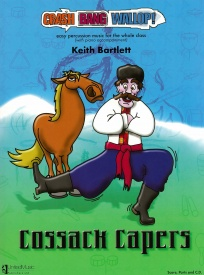 Crash Bang Wallop! Cossack Capers Book & CD by Bartlett for Percussion published by UMP