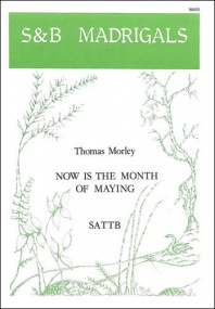 Morley: Now is the month of Maying SATTB published by Stainer & Bell