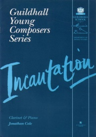 Incantation for Clarinet & Piano by Cole published by Guildhall