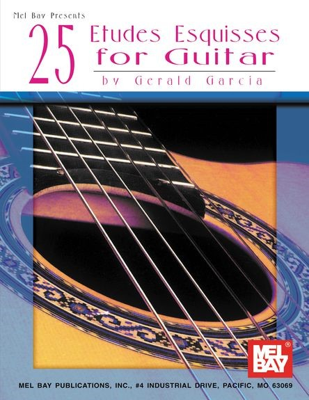 25 Etudes Esquisses for Guitar by Garcia published by Mel Bay