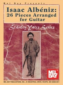 Albeniz: 26 Pieces Arranged for Guitar published by Mel Bay