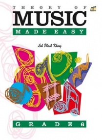 Kheng: Theory of Music Made Easy Grade 6 published by Rhythm MP