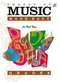 Kheng: Theory of Music Made Easy Grade 8 published by Rhythm MP