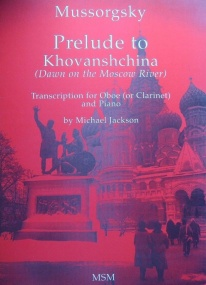 Mussorgsky: Prelude To Khovanshchina (Dawn On The Moscow River) for Oboe published by MSM